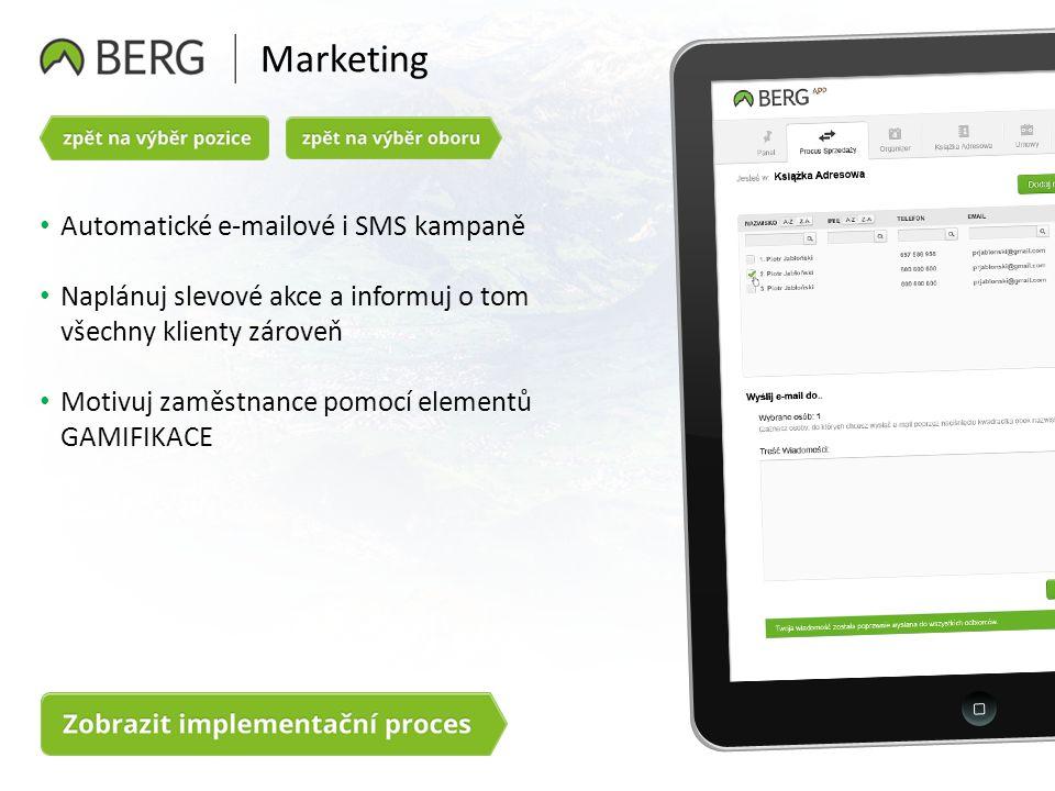 Marketing Automatické e-mailové i SMS kampaně Naplánuj slevové akce a informuj o tom všechny klienty zároveň Motivuj zaměstnance pomocí elementů GAMIFIKACE