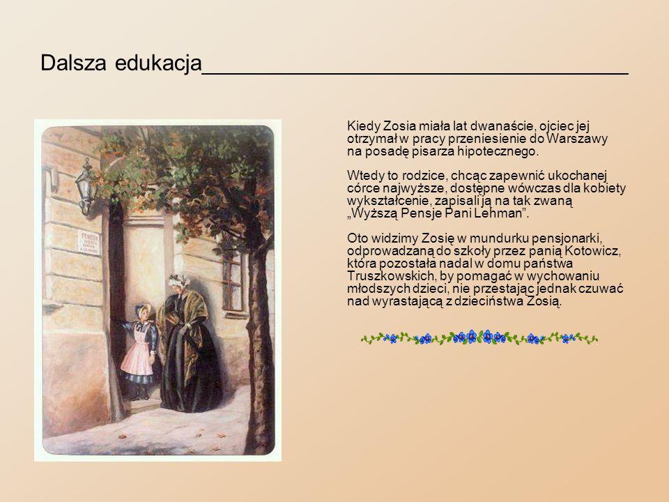 Pierwsza Komunia święta__________________________ Wkrótce po przeprowadzeniu się rodziców do Warszawy Zosia przystąpiła do spowiedzi i pierwszej komunii świętej.