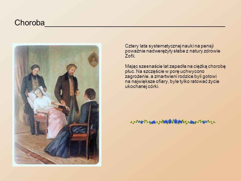 Rozłączenie z rodziną_____________________________ Gdy pierwsze ataki choroby minęły i stan Zofii pozwolił na męczącą i długą podróż, rodzice wysłali ją pod opieką pani Kotowicz do Szwajcarii.