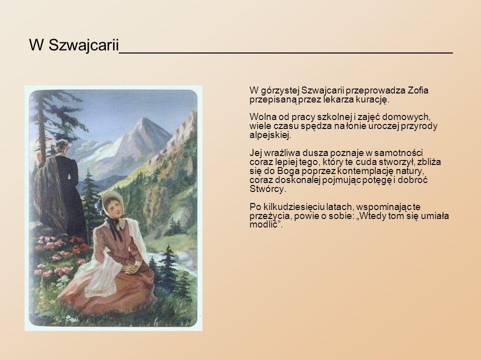 Powrót do rodziny_____________________________ Po roku Zofia wraca do Warszawy.