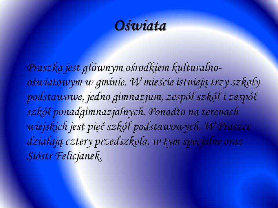Oświata Praszka jest głównym ośrodkiem kulturalno- oświatowym w gminie. W mieście istnieją trzy szkoły podstawowe, jedno gimnazjum, zespół szkół i zes