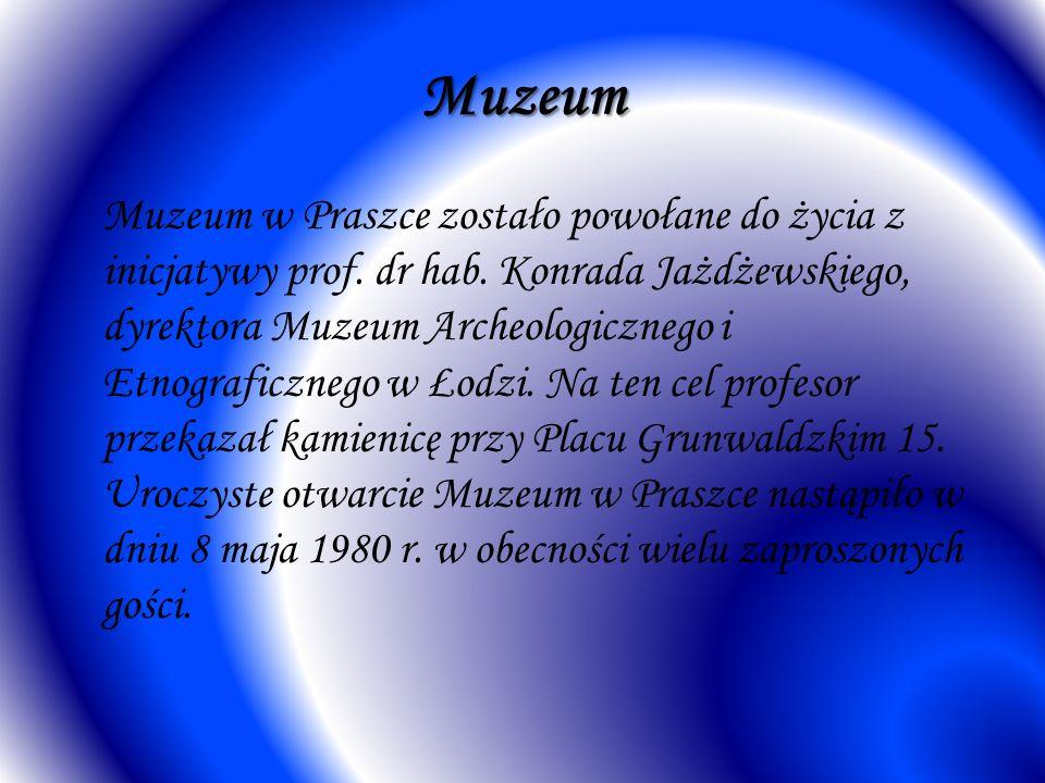 Muzeum Muzeum w Praszce zostało powołane do życia z inicjatywy prof. dr hab. Konrada Jażdżewskiego, dyrektora Muzeum Archeologicznego i Etnograficzneg