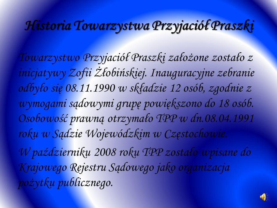 Historia Towarzystwa Przyjaciół Praszki Towarzystwo Przyjaciół Praszki założone zostało z inicjatywy Zofii Żłobińskiej. Inauguracyjne zebranie odbyło
