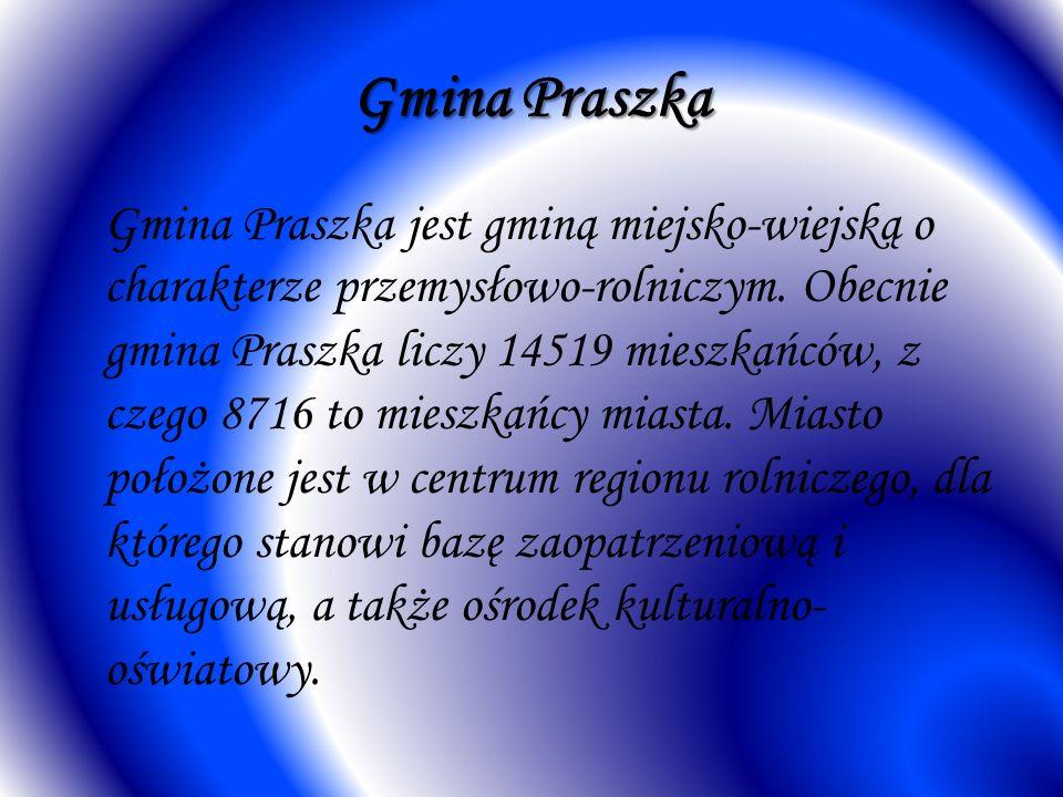 Gmina Praszka Gmina Praszka jest gminą miejsko-wiejską o charakterze przemysłowo-rolniczym. Obecnie gmina Praszka liczy 14519 mieszkańców, z czego 871