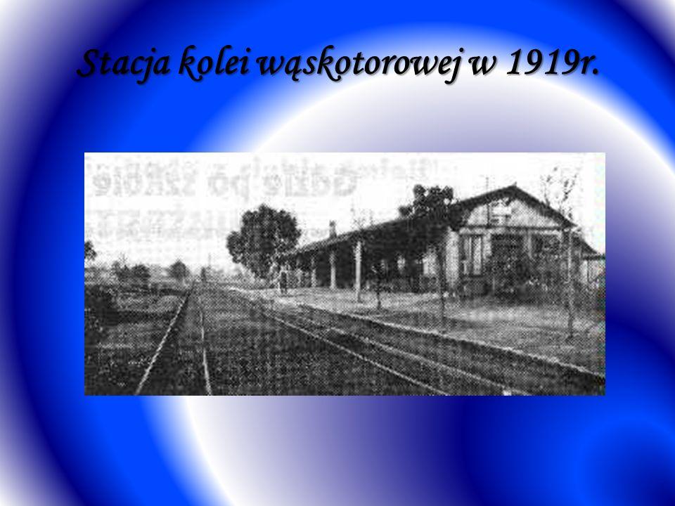 Stacja kolei wąskotorowej w 1919r.
