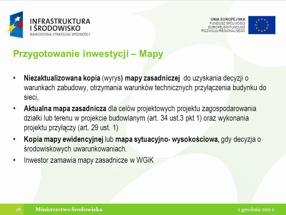 UNIA EUROPEJSKA FUNDUSZ SPÓJNOŚCI EUROPEJSKI FUNDUSZ ROZWOJU REGIONALNEGO Przygotowanie inwestycji – Mapy Niezaktualizowana kopia (wyrys ) mapy zasadn