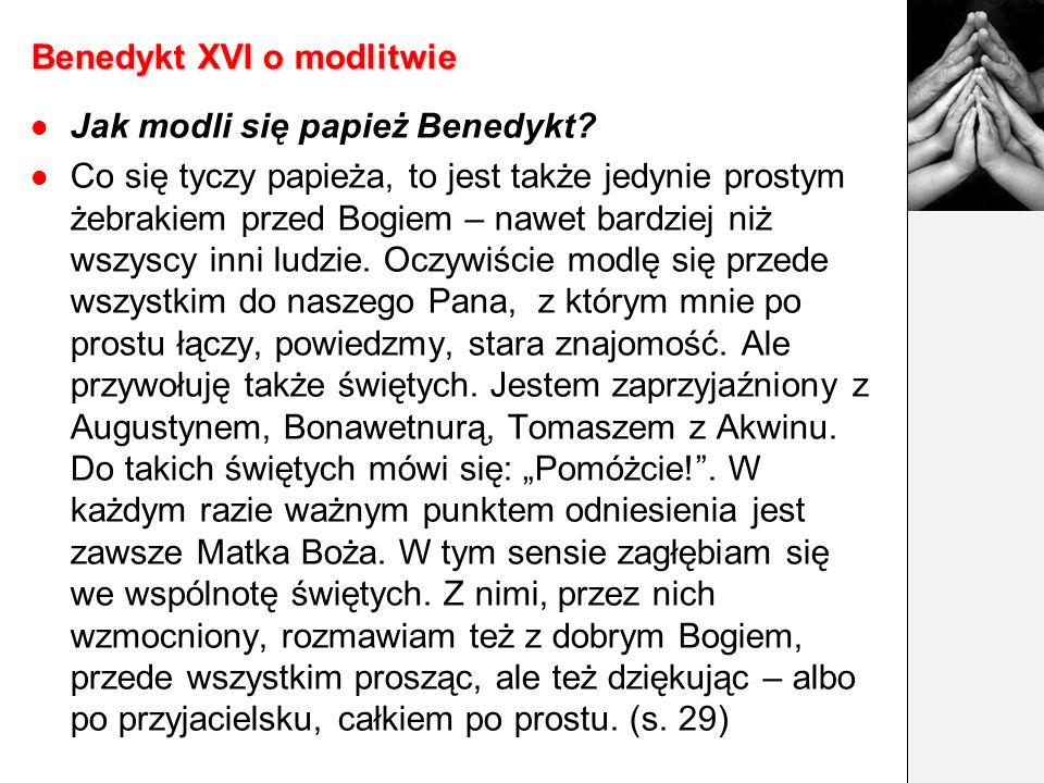 Benedykt XVI o modlitwie (1) Któregoś dnia Jan Paweł II opowiedział, że pewnego dnia jego ojciec wręczył mu książeczkę z Modlitwą do Ducha Świętego i