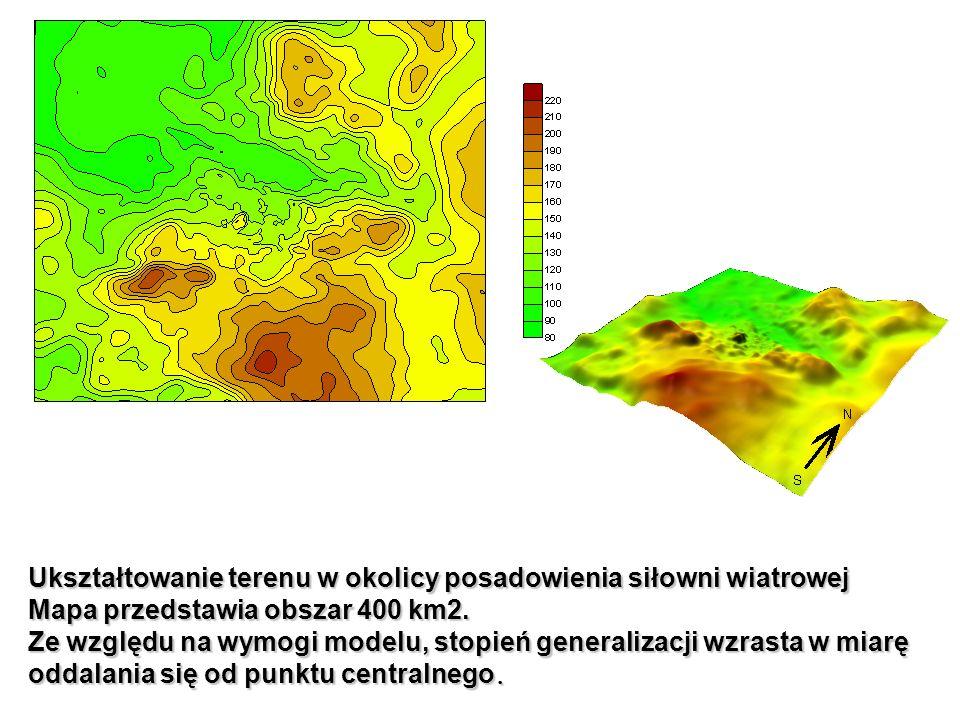 Ukształtowanie terenu w okolicy posadowienia siłowni wiatrowej Mapa przedstawia obszar 400 km2. Ze względu na wymogi modelu, stopień generalizacji wzr
