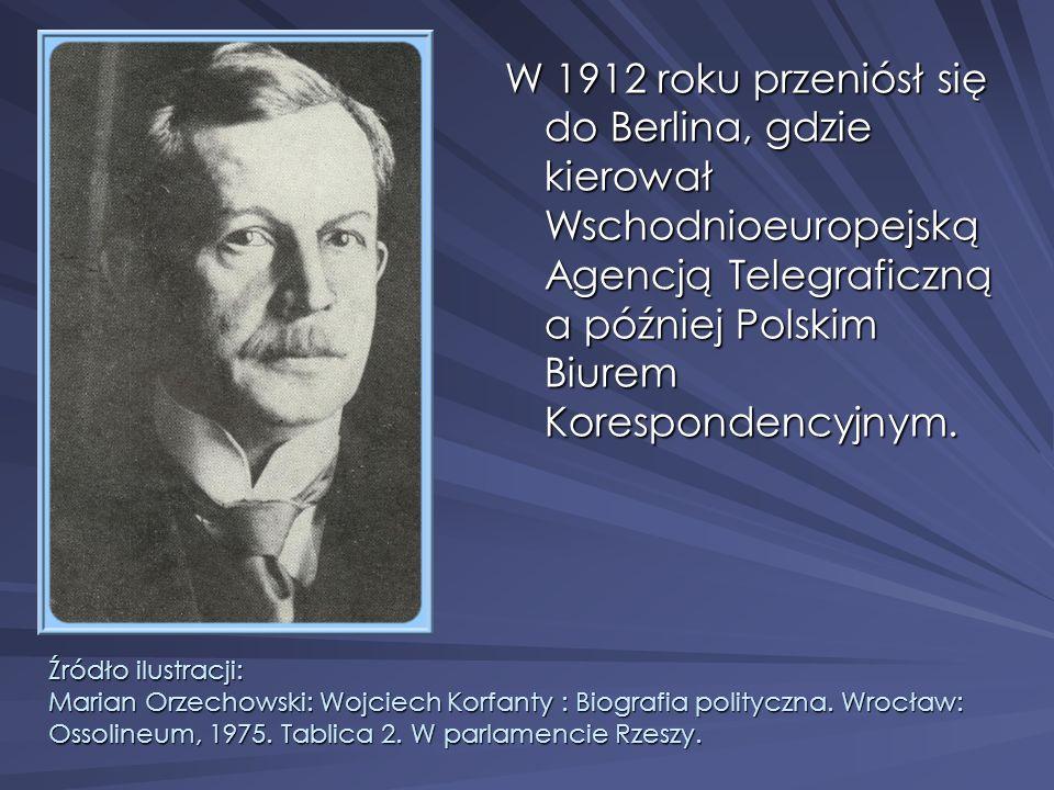 W 1912 roku przeniósł się do Berlina, gdzie kierował Wschodnioeuropejską Agencją Telegraficzną a później Polskim Biurem Korespondencyjnym. Źródło ilus