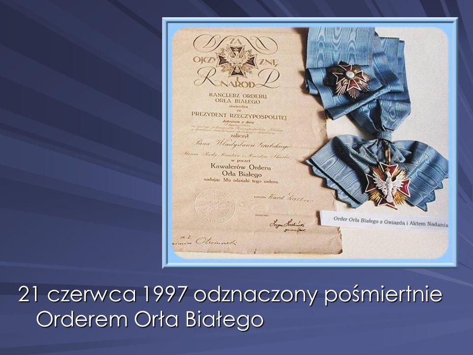 21 czerwca 1997 odznaczony pośmiertnie Orderem Orła Białego