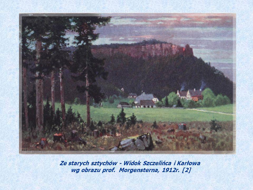 Ze starych sztychów - Widok Szczelińca i Karłowa wg obrazu prof. Morgensterna, 1912r. [2]