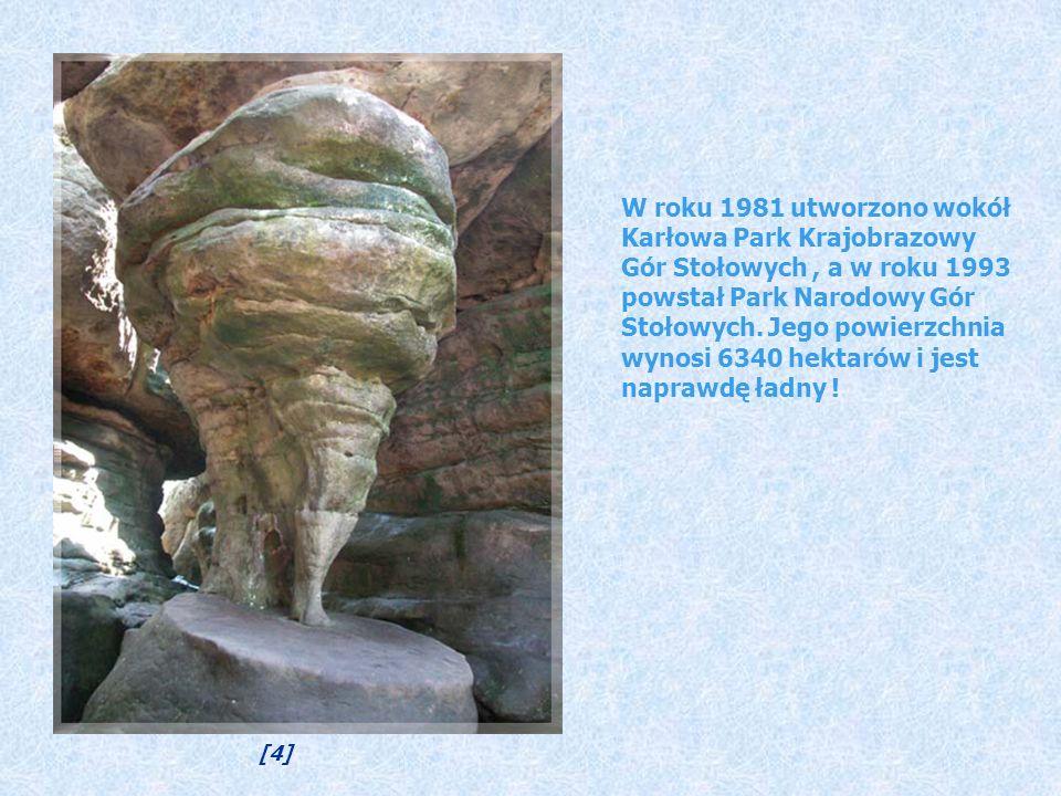 W roku 1981 utworzono wokół Karłowa Park Krajobrazowy Gór Stołowych, a w roku 1993 powstał Park Narodowy Gór Stołowych.