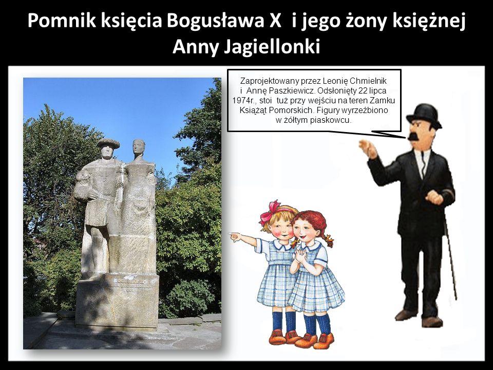 Pomnik księcia Bogusława X i jego żony księżnej Anny Jagiellonki Zaprojektowany przez Leonię Chmielnik i Annę Paszkiewicz.