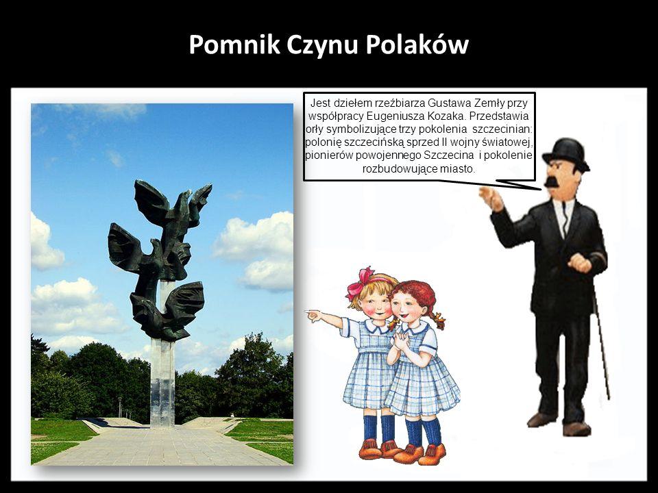Pomnik Czynu Polaków.Jest dziełem rzeźbiarza Gustawa Zemły przy współpracy Eugeniusza Kozaka.