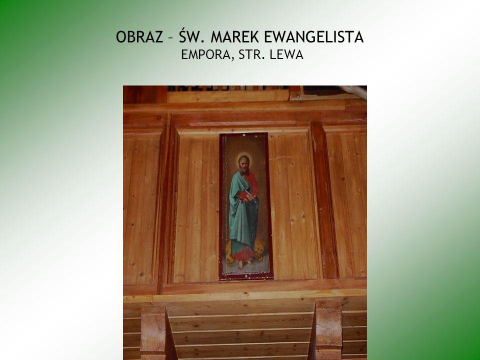 OBRAZ – ŚW. MAREK EWANGELISTA EMPORA, STR. LEWA
