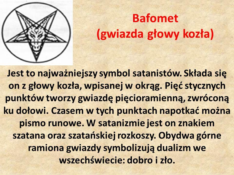 Bafomet (gwiazda głowy kozła) Jest to najważniejszy symbol satanistów. Składa się on z głowy kozła, wpisanej w okrąg. Pięć stycznych punktów tworzy gw