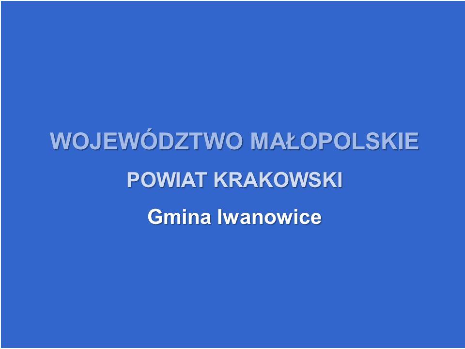WOJEWÓDZTWOMAŁOPOLSKIE WOJEWÓDZTWO MAŁOPOLSKIE POWIAT KRAKOWSKI Gmina Iwanowice