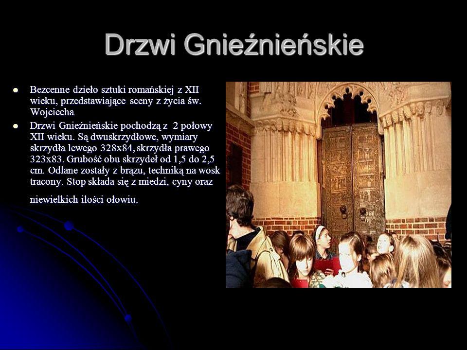 Drzwi Gnieźnieńskie Bezcenne dzieło sztuki romańskiej z XII wieku, przedstawiające sceny z życia św. Wojciecha Bezcenne dzieło sztuki romańskiej z XII