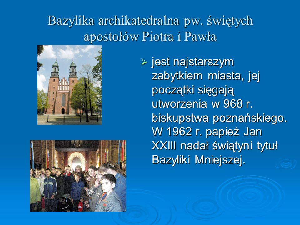 Bazylika archikatedralna pw. świętych apostołów Piotra i Pawła jest najstarszym zabytkiem miasta, jej początki sięgają utworzenia w 968 r. biskupstwa