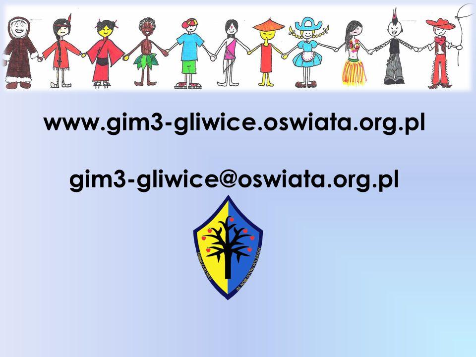 www.gim3-gliwice.oswiata.org.pl gim3-gliwice@oswiata.org.pl