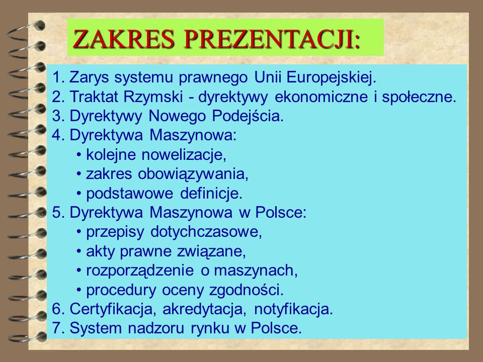 1.Zarys systemu prawnego Unii Europejskiej. 2.
