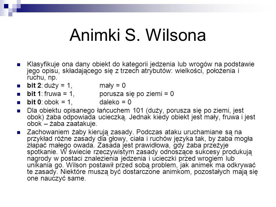 Animki S. Wilsona Klasyfikuje ona dany obiekt do kategorii jedzenia lub wrogów na podstawie jego opisu, składającego się z trzech atrybutów: wielkości