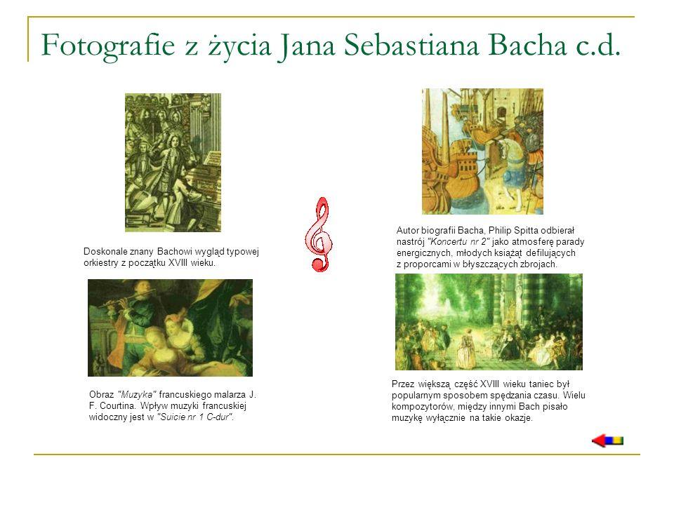 Fotografie z życia Jana Sebastiana Bacha c.d. Doskonale znany Bachowi wygląd typowej orkiestry z początku XVIII wieku. Autor biografii Bacha, Philip S