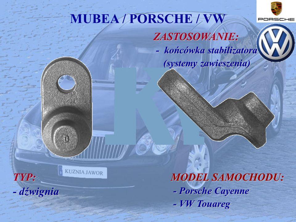 MUBEA / PORSCHE / VW ZASTOSOWANIE: ZASTOSOWANIE: - końcówka stabilizatora - końcówka stabilizatora (systemy zawieszenia) (systemy zawieszenia) TYP: -