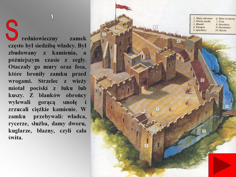 redniowieczny zamek często był siedzibą władcy. Był zbudowany z kamienia, a późniejszym czasie z cegły. Otaczały go mury oraz fosa, które broniły zamk