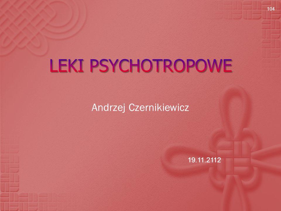 Andrzej Czernikiewicz 104 19.11.2112