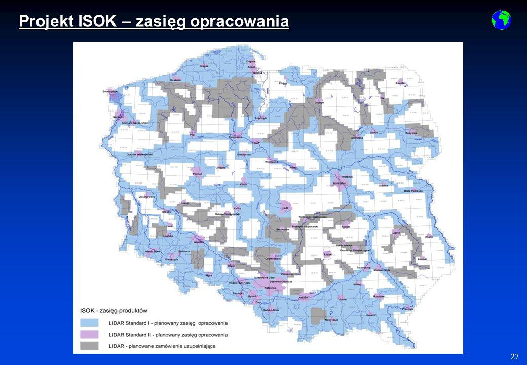 27 Projekt ISOK – zasięg opracowania