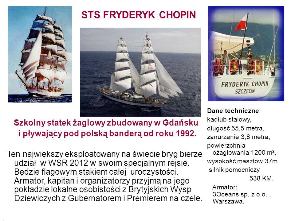 Szkolny statek żaglowy zbudowany w Gdańsku i pływający pod polską banderą od roku 1992. Ten największy eksploatowany na świecie bryg bierze udział w W