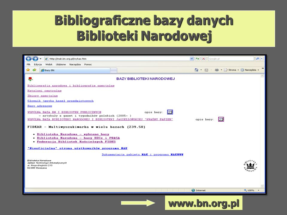 Bibliograficzne bazy danych Biblioteki Narodowej www.bn.org.pl