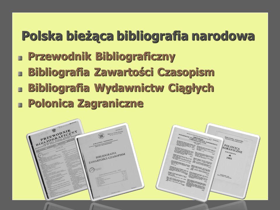 Baza jest elektronicznym zapisem pozycji rejestrowanych w wydawnictwie Biblioteki Narodowej Baza jest elektronicznym zapisem pozycji rejestrowanych w wydawnictwie Biblioteki Narodowej Bibliografia Dokumentów Elektronicznych .