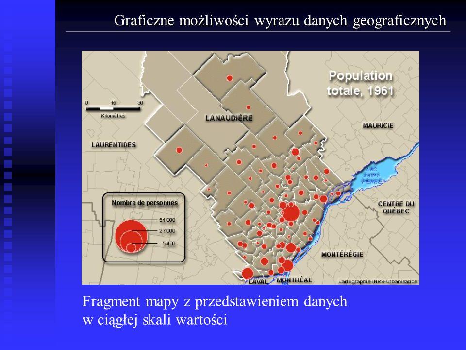 Graficzne możliwości wyrazu danych geograficznych Fragment mapy z przedstawieniem danych w ciągłej skali wartości
