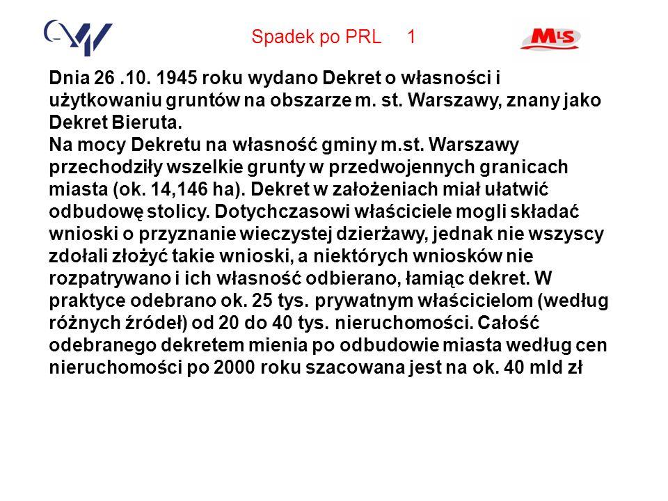 Spadek po PRL 1 Dnia 26.10.