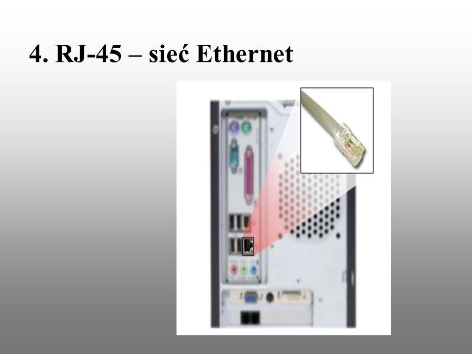 4. RJ-45 – sieć Ethernet