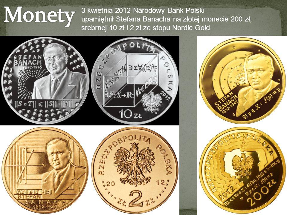 3 kwietnia 2012 Narodowy Bank Polski upamiętnił Stefana Banacha na złotej monecie 200 zł, srebrnej 10 zł i 2 zł ze stopu Nordic Gold.