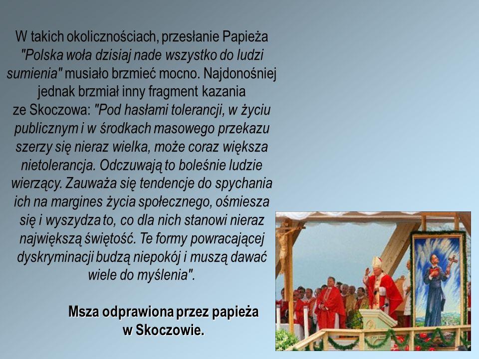 Msza odprawiona przez papieża w Skoczowie. W takich okolicznościach, przesłanie Papieża