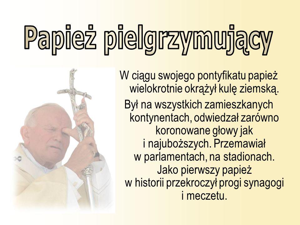 W ciągu swojego pontyfikatu papież wielokrotnie okrążył kulę ziemską. Był na wszystkich zamieszkanych kontynentach, odwiedzał zarówno koronowane głowy