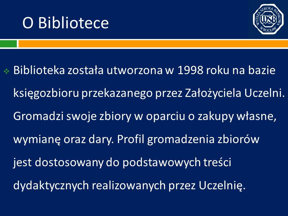 O Bibliotece Biblioteka została utworzona w 1998 roku na bazie księgozbioru przekazanego przez Założyciela Uczelni. Gromadzi swoje zbiory w oparciu o