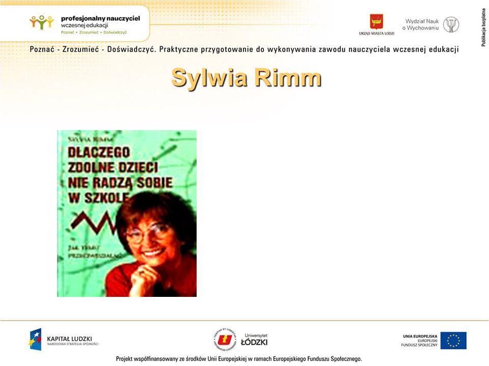 Sylwia Rimm (1994) Nauczenie się funkcjonowania w sytuacjach rywalizacyjnych jest kluczem do sukcesów.