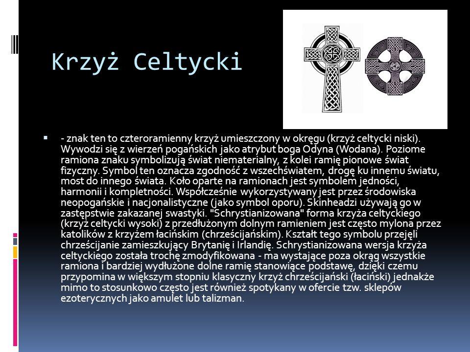Krzyż Celtycki - znak ten to czteroramienny krzyż umieszczony w okręgu (krzyż celtycki niski).