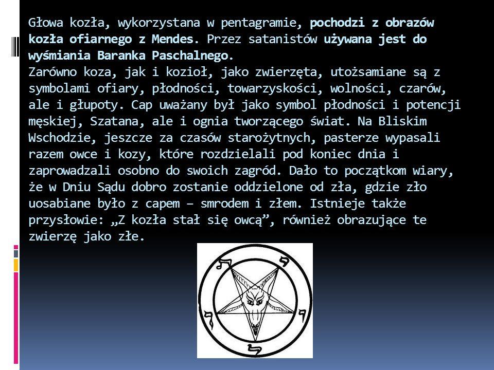 Głowa kozła, wykorzystana w pentagramie, pochodzi z obrazów kozła ofiarnego z Mendes.
