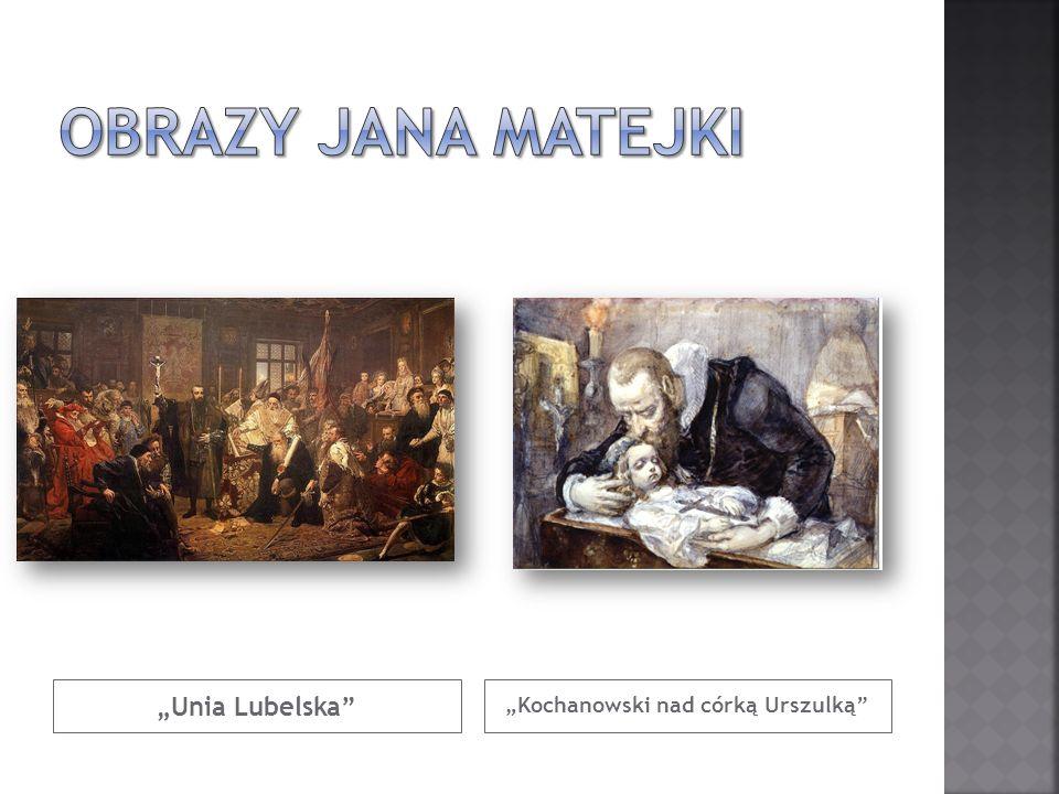 Unia Lubelska Kochanowski nad córką Urszulką