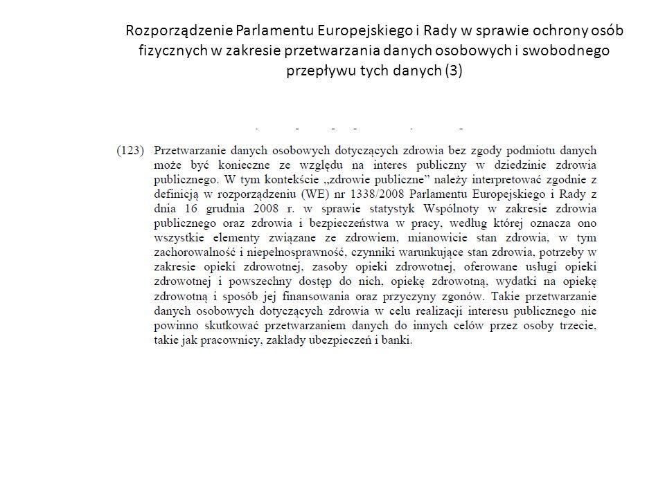 Rozporządzenie Parlamentu Europejskiego i Rady w sprawie ochrony osób fizycznych w zakresie przetwarzania danych osobowych i swobodnego przepływu tych