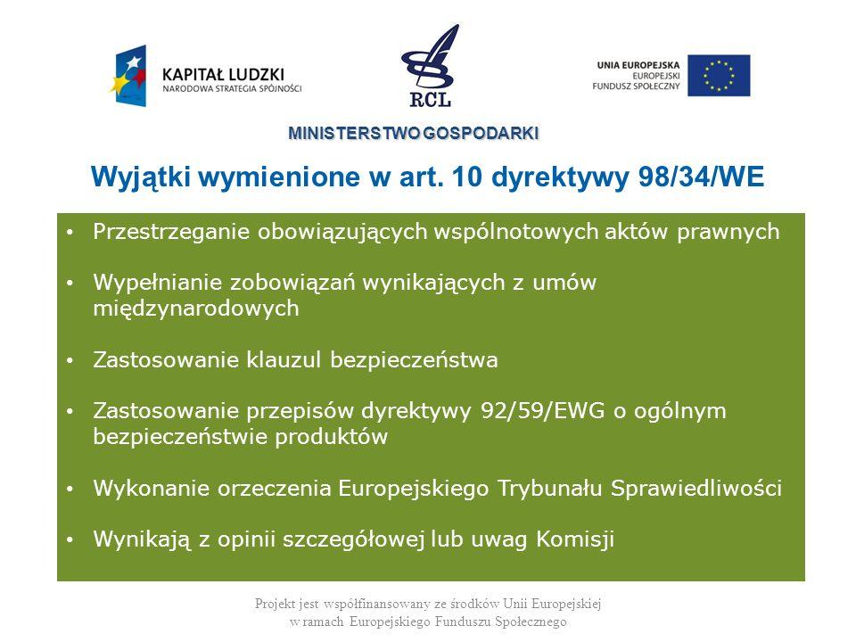 MINISTERSTWO GOSPODARKI Projekt jest współfinansowany ze środków Unii Europejskiej w ramach Europejskiego Funduszu Społecznego -Implementation of an E