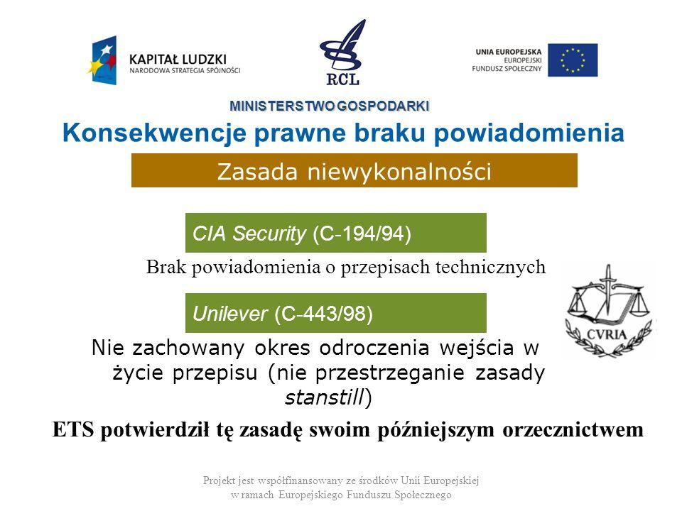 MINISTERSTWO GOSPODARKI Projekt jest współfinansowany ze środków Unii Europejskiej w ramach Europejskiego Funduszu Społecznego CIA Security (C-194/94)