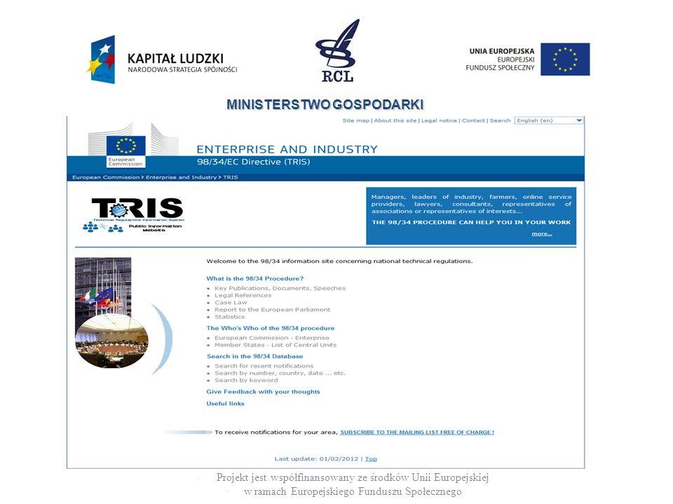 MINISTERSTWO GOSPODARKI Projekt jest współfinansowany ze środków Unii Europejskiej w ramach Europejskiego Funduszu Społecznego