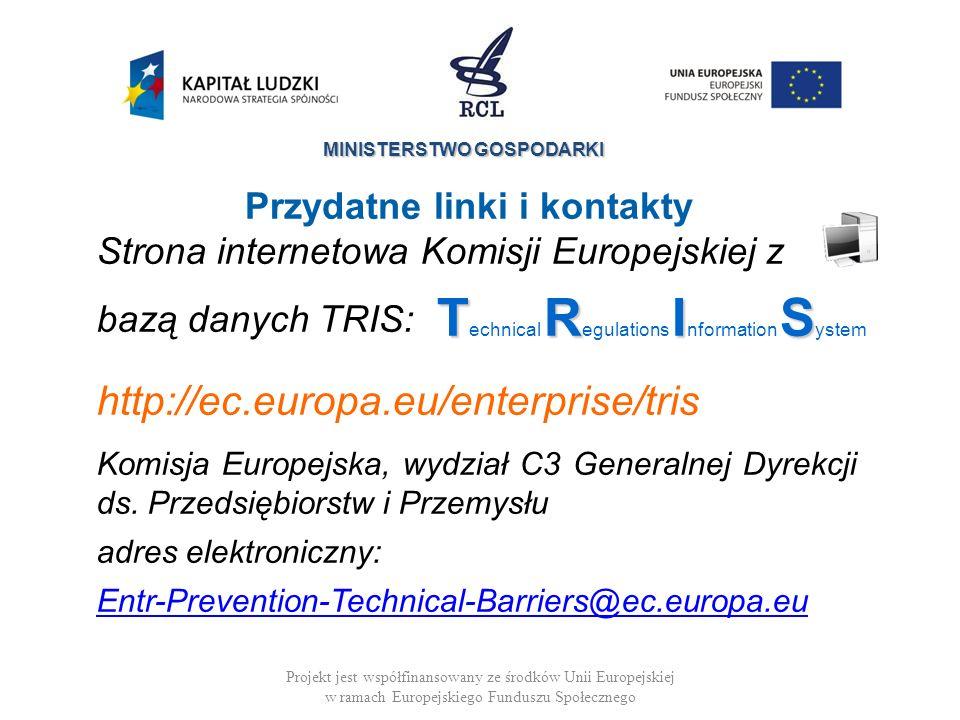 MINISTERSTWO GOSPODARKI Projekt jest współfinansowany ze środków Unii Europejskiej w ramach Europejskiego Funduszu Społecznego Strona internetowa Komi